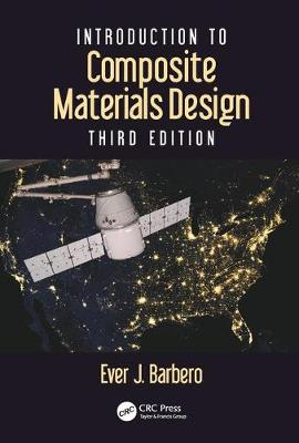 Introduction to Composite Materials Design, Third Edition - Composite Materials (Hardback)