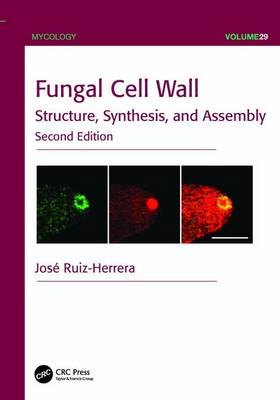 Fungal Cell Wall: Structure, Synthesis, and Assembly, Second Edition - Mycology (Paperback)
