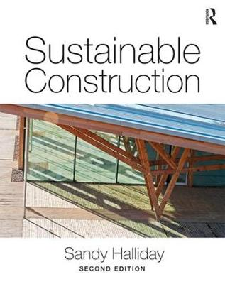 Sustainable Construction (Paperback)