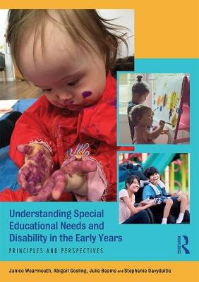 Understanding Special Educational Needs and Disability in the Early Years: Principles and Perspectives (Paperback)