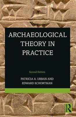 Archaeological Theory in Practice (Paperback)