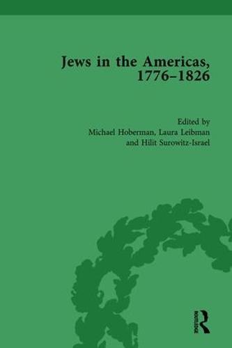 Jews in the Americas, 1776-1826 (Hardback)