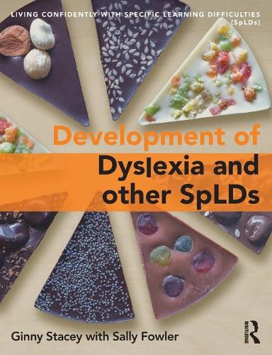 The Development of SpLD: Living Confidently with Dyslexia (Paperback)
