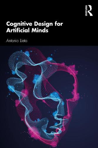 Cognitive Design for Artificial Minds (Paperback)