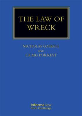 The Law of Wreck - Maritime and Transport Law Library (Hardback)