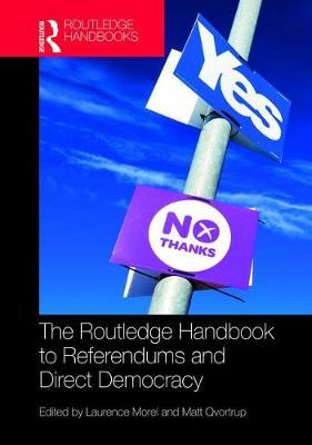 The Routledge Handbook to Referendums and Direct Democracy (Hardback)