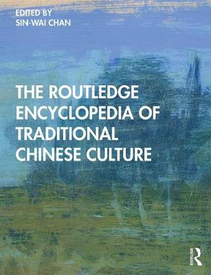 Encyclopedia of Traditional Chinese Culture (Hardback)