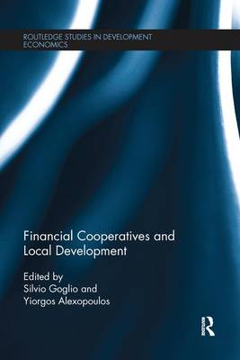 Financial Cooperatives and Local Development (Paperback)