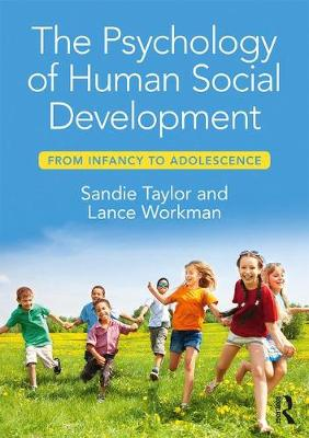 The Psychology of Human Social Development: From Infancy to Adolescence (Paperback)