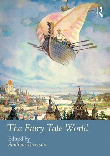 The Fairy Tale World - Routledge Worlds (Hardback)