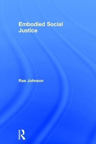 Embodied Social Justice (Hardback)