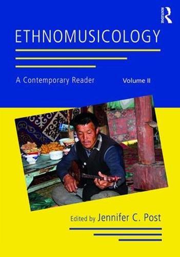 Ethnomusicology: A Contemporary Reader, Volume II (Paperback)