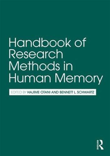 Handbook of Research Methods in Human Memory (Paperback)