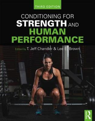 Conditioning for Strength and Human Performance: Third Edition (Paperback)