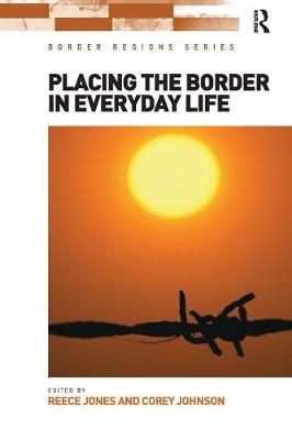 Placing the Border in Everyday Life (Paperback)