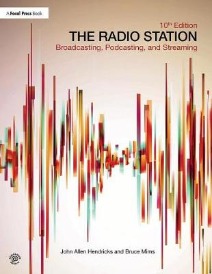 The Radio Station: Broadcasting, Podcasting, and Streaming (Paperback)