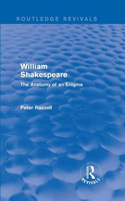 : William Shakespeare: The Anatomy of an Enigma (1990) (Hardback)