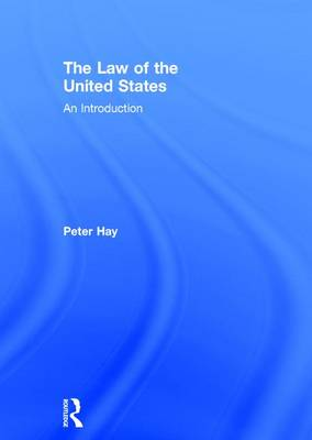 The Law of the United States: An Introduction (Hardback)