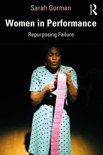 Women in Performance: Repurposing Failure (Paperback)