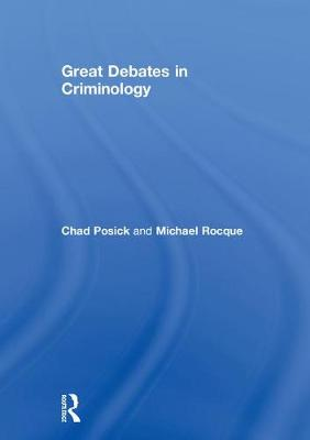 Great Debates in Criminology (Hardback)
