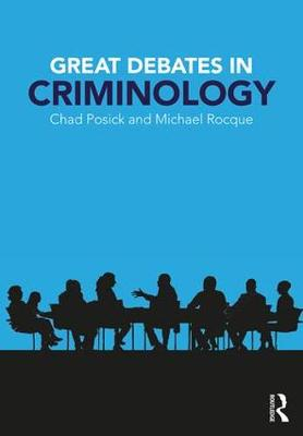 Great Debates in Criminology (Paperback)