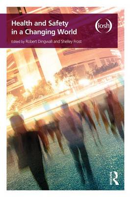 Health and Safety in a Changing World (Paperback)