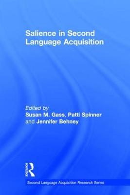 Salience in Second Language Acquisition - Second Language Acquisition Research Series (Hardback)