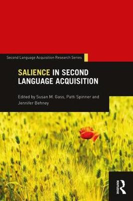Salience in Second Language Acquisition - Second Language Acquisition Research Series (Paperback)