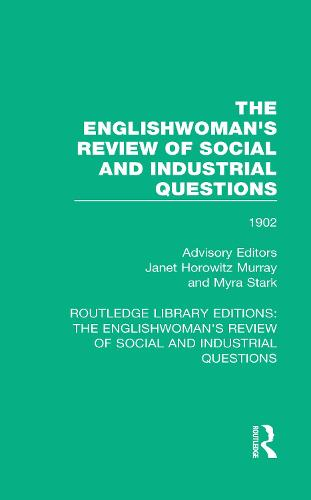 The Englishwoman's Review of Social and Industrial Questions: 1902 - Routledge Library Editions: The Englishwoman's Review of Social and Industrial Questions 34 (Paperback)