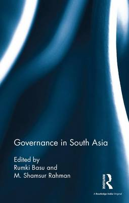 Governance in South Asia (Hardback)