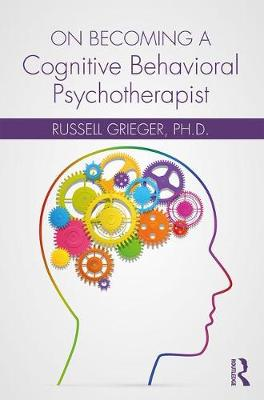 On Becoming a Cognitive Behavioral Psychotherapist (Paperback)