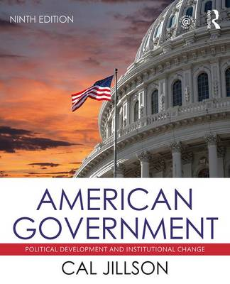 American Government: Political Development and Institutional Change (Paperback)