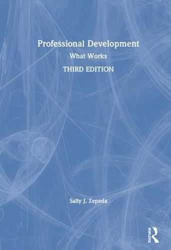 Professional Development: What Works (Hardback)