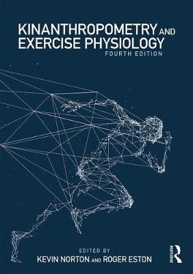 Kinanthropometry and Exercise Physiology (Paperback)