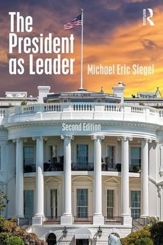 The President as Leader (Paperback)