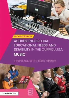 Addressing Special Educational Needs and Disability in the Curriculum: Music - Addressing SEND in the Curriculum (Paperback)