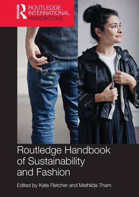 Routledge Handbook of Sustainability and Fashion (Paperback)
