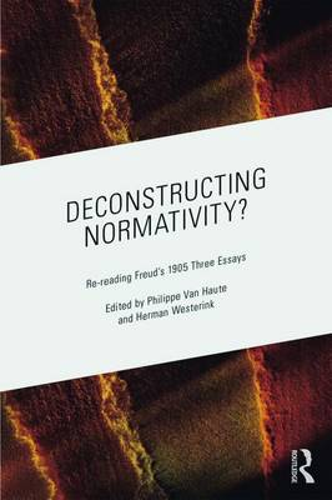 Deconstructing Normativity?: Re-reading Freud's 1905 Three Essays (Paperback)