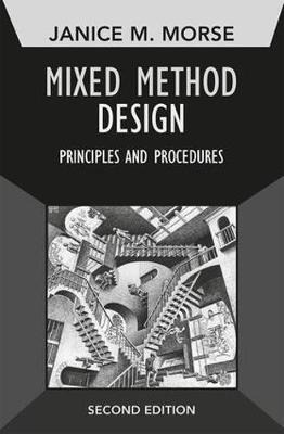 Mixed Method Design: Principles and Procedures - Developing Qualitative Inquiry (Paperback)