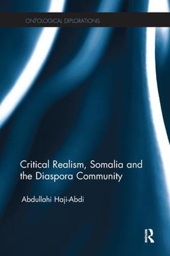 Critical Realism, Somalia and the Diaspora Community (Paperback)