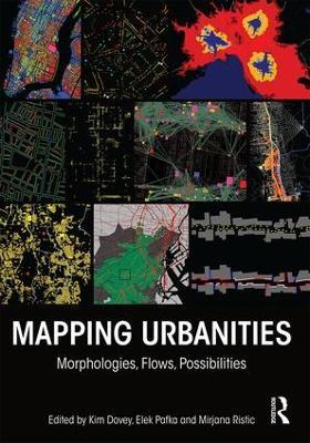 Mapping Urbanities: Morphologies, Flows, Possibilities (Hardback)