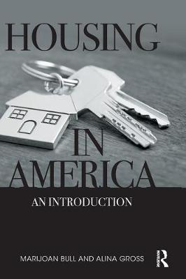 Housing in America: An Introduction (Hardback)