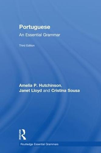Portuguese: An Essential Grammar - Routledge Essential Grammars (Hardback)