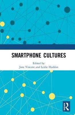 Smartphone Cultures (Hardback)