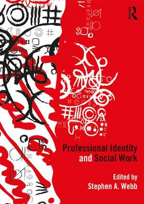 Professional Identity and Social Work (Paperback)