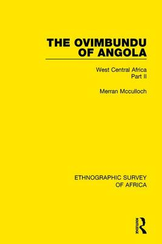 The Ovimbundu of Angola: West Central Africa Part II (Hardback)