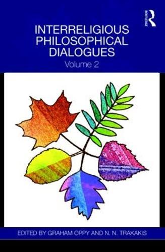 Interreligious Philosophical Dialogues: Volume 2 (Hardback)
