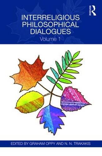 Interreligious Philosophical Dialogues (Hardback)