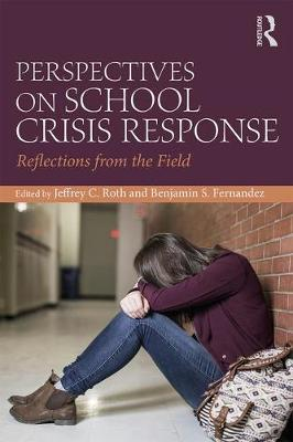 Perspectives on School Crisis Response: Reflections from the Field (Paperback)