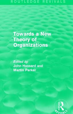: Towards a New Theory of Organizations (1994) (Paperback)